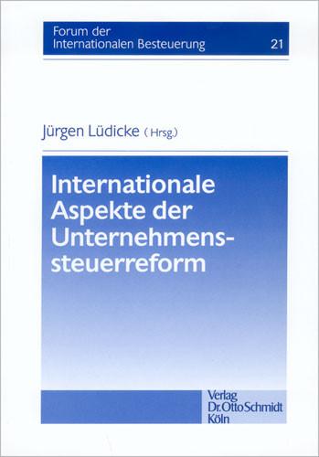 Internationale Aspekte der Unternehmenssteuerreform