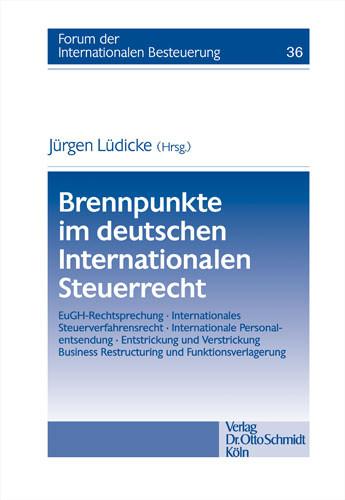 Brennpunkte im deutschen internationalen Steuerrecht