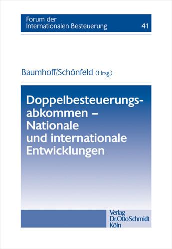 Doppelbesteuerungsabkommen - Nationale und internationale Entwicklungen