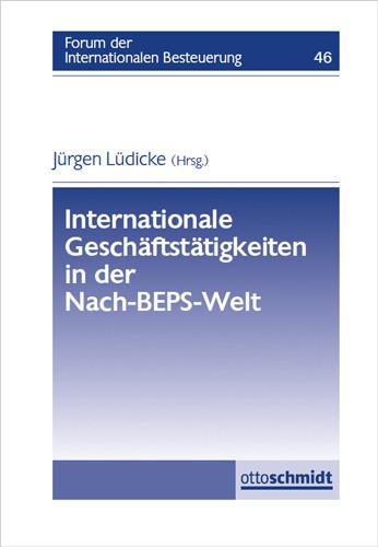 Internationale Geschäftstätigkeiten in der Nach-BEPS-Welt