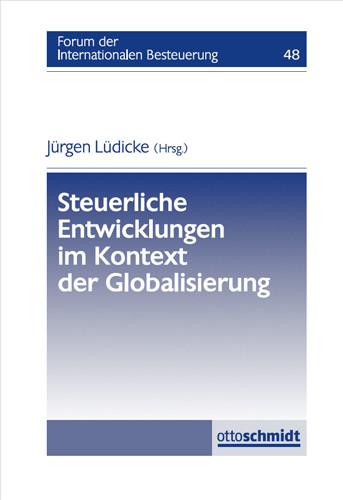 Steuerliche Entwicklungen im Kontext der Globalisierung
