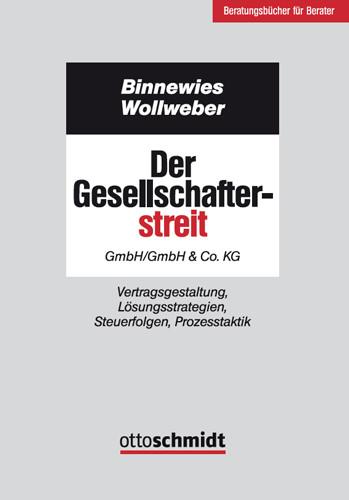 Der Gesellschafterstreit - GmbH/GmbH & Co. KG