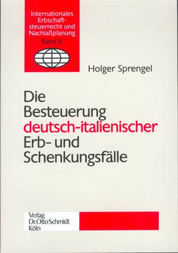 Die Besteuerung deutsch-italienischer Erb- und Schenkungsfälle