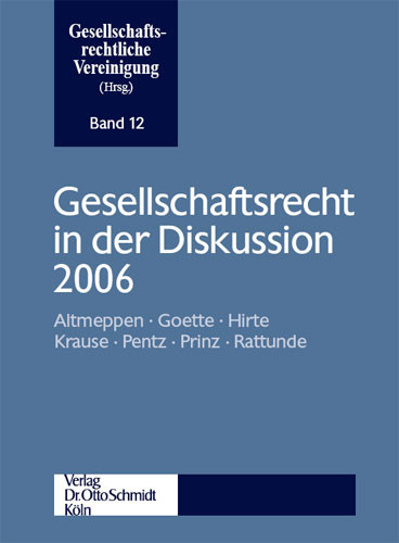 Gesellschaftsrecht in der Diskussion 2006