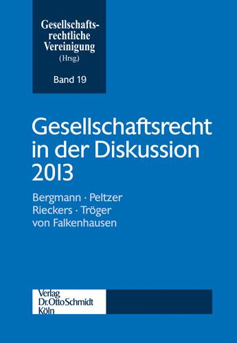 Gesellschaftsrecht in der Diskussion 2013