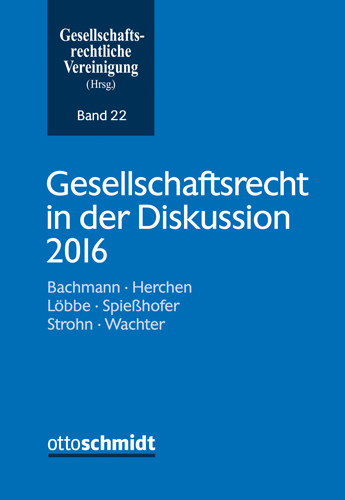 Gesellschaftsrecht in der Diskussion 2016