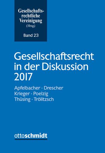 Gesellschaftsrecht in der Diskussion 2017