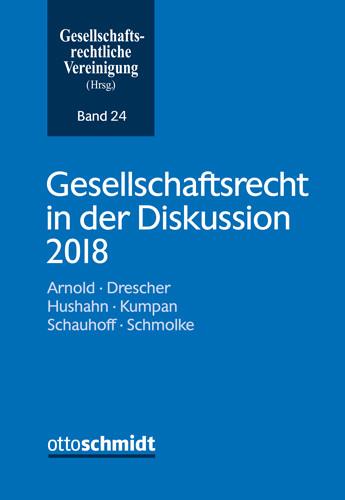 Gesellschaftsrecht in der Diskussion 2018