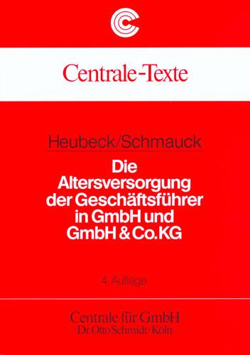 Die Altersversorgung der Geschäftsführer in GmbH und GmbH & Co. KG