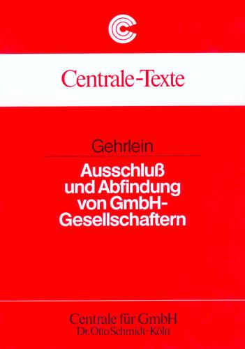 Ausschluß und Abfindung von GmbH-Gesellschaftern