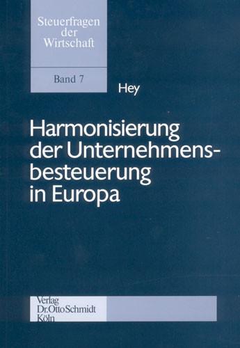 Harmonisierung der Unternehmensbesteuerung in Europa