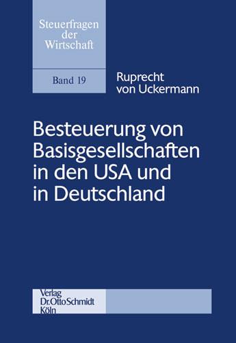 Besteuerung von Basisgesellschaften in den USA und in Deutschland