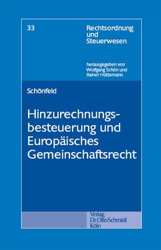 Hinzurechnungsbesteuerung und europäisches Gemeinschaftsrecht