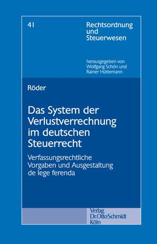 Das System der Verlustverrechnung im deutschen Steuerrecht