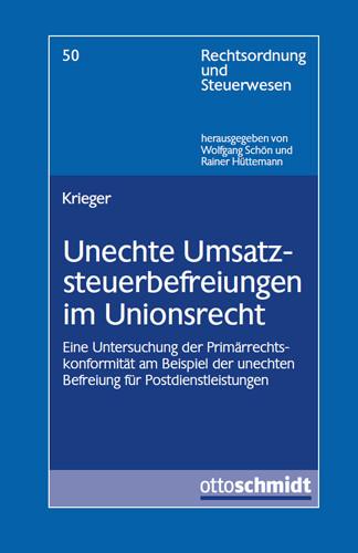 Unechte Umsatzsteuerbefreiungen im Unionsrecht
