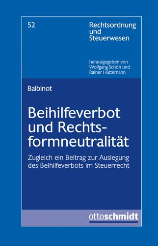 Beihilfeverbot und Rechtsformneutralität