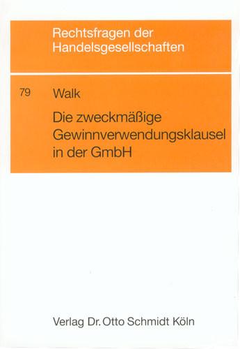 Die zweckmäßige Gewinnverwendungsklausel in der GmbH