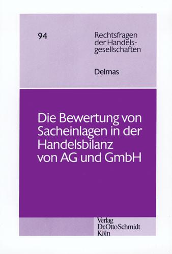 Die Bewertung von Sacheinlagen in der Handelsbilanz von Aktiengesellschaft und GmbH