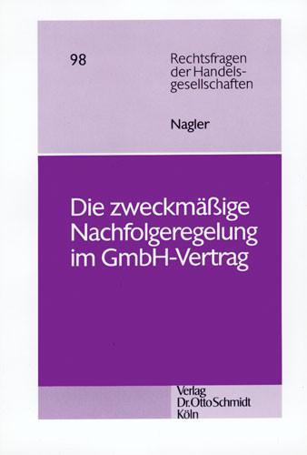Die zweckmäßige Nachfolgeregelung im GmbH-Vertrag