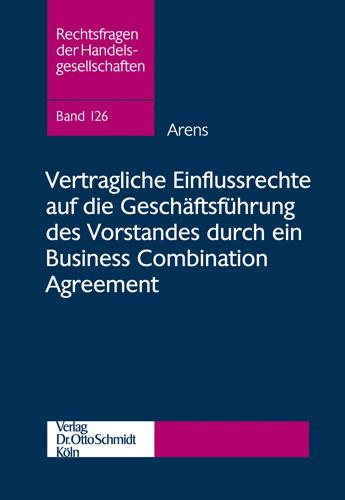 Vertragliche Einflussrechte auf die Geschäftsführung des Vorstandes durch ein Business Combination Agreement