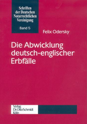 Die Abwicklung deutsch-englischer Erbfälle
