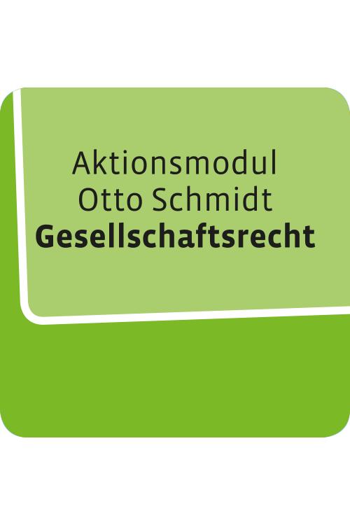 Aktionsmodul Otto Schmidt Gesellschaftsrecht