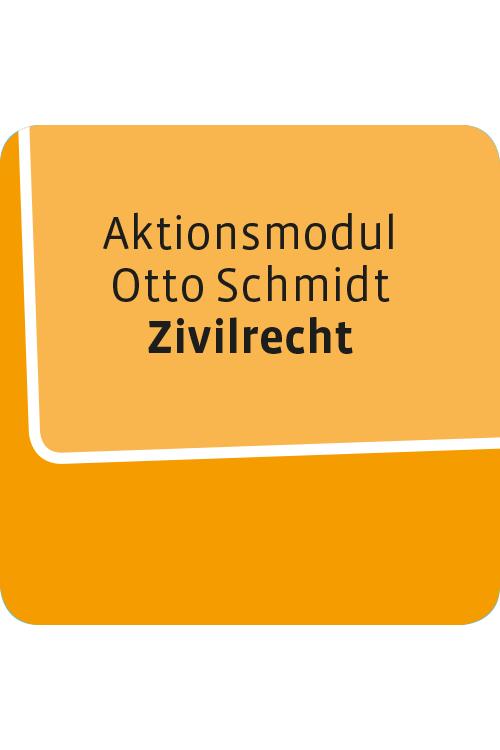 Aktionsmodul Otto Schmidt Zivilrecht