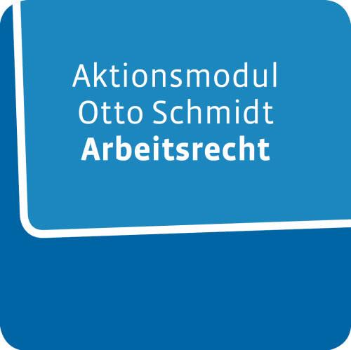 Aktionsmodul Otto Schmidt Arbeitsrecht