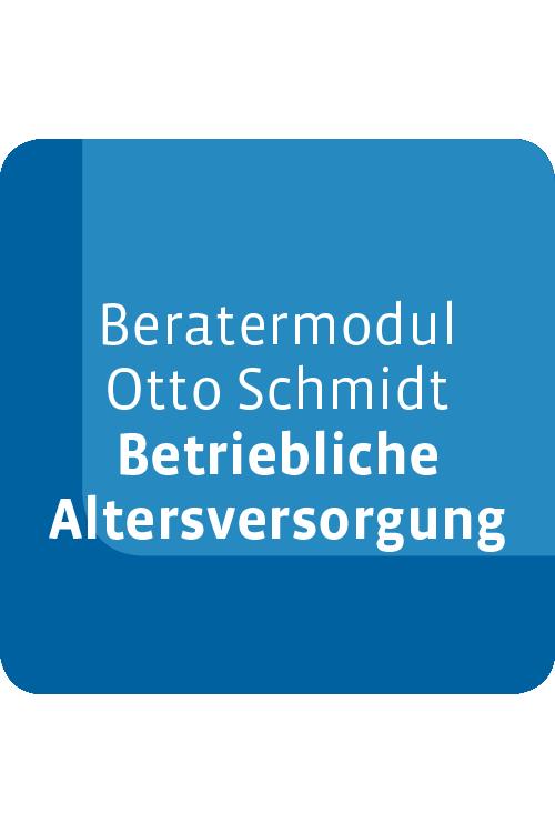 Beratermodul Otto Schmidt Betriebliche Altersversorgung