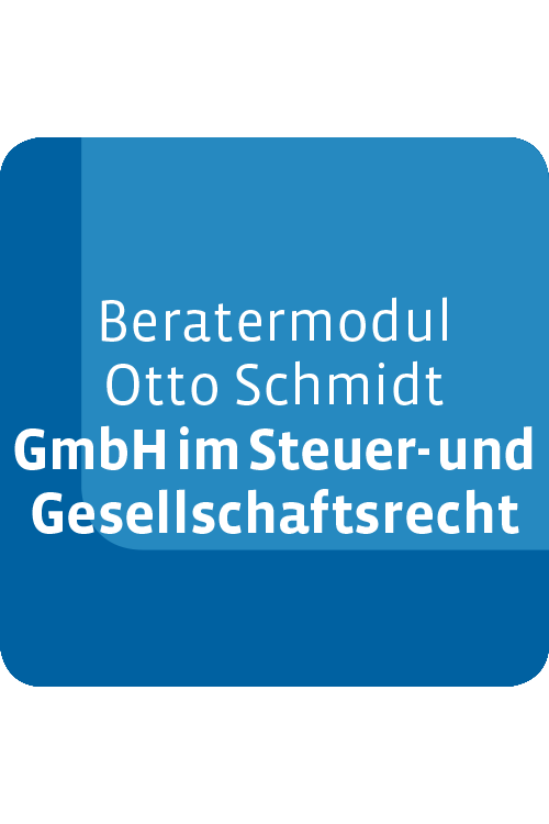 Beratermodul GmbH im Steuer- und Gesellschaftsrecht