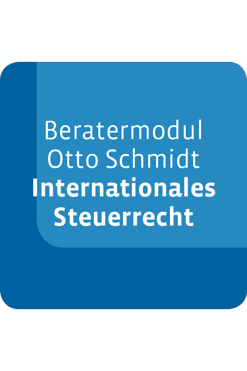 Beratermodul Otto Schmidt Internationales Steuerrecht