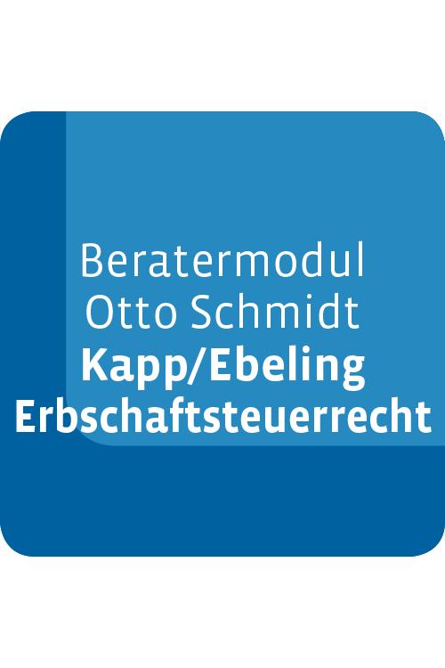 Beratermodul Otto Schmidt Kapp/Ebeling Erbschaftsteuerrecht