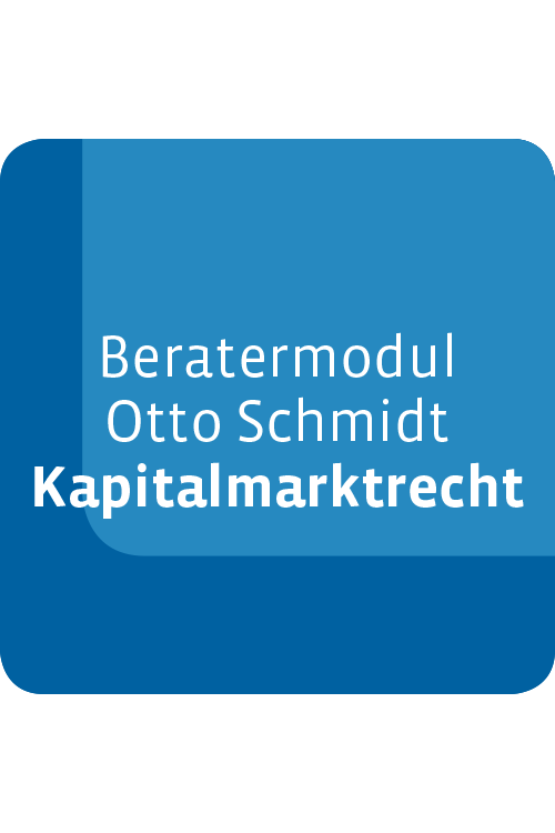 Beratermodul Otto Schmidt Kapitalmarktrecht