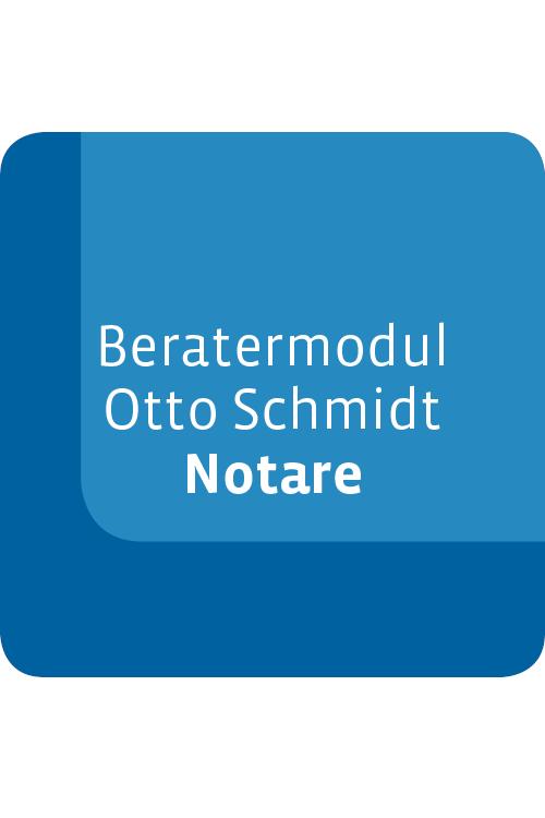 Beratermodul Otto Schmidt Notare