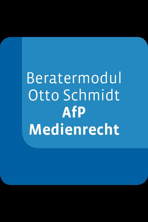 Beratermodul Otto Schmidt AfP – Medienrecht
