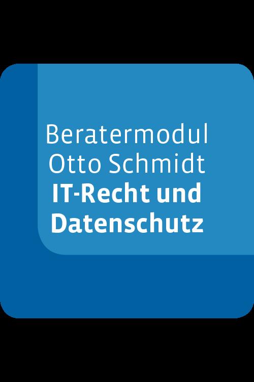 Beratermodul Otto Schmidt ITRB - IT-Recht und Datenschutz