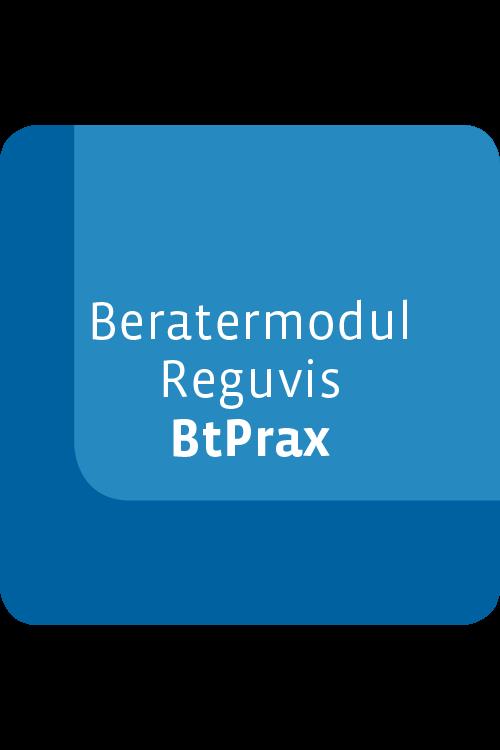 Beratermodul Reguvis BtPrax
