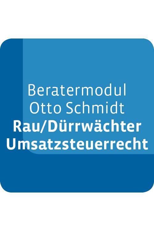Beratermodul Otto Schmidt Rau/Dürrwächter Umsatzsteuerrecht