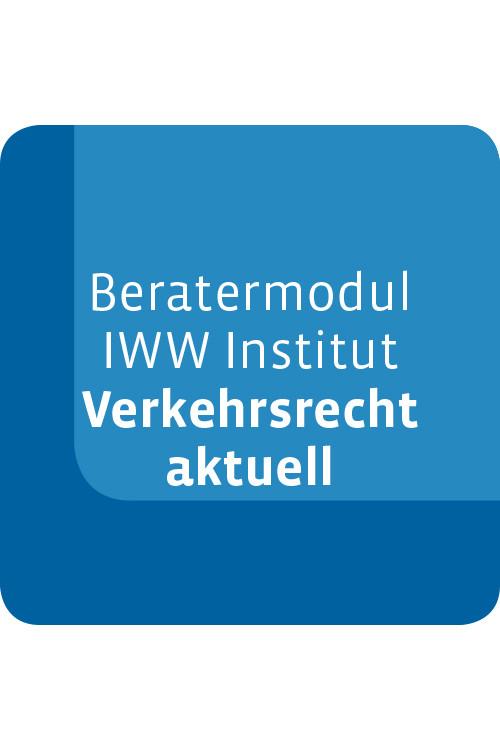 Beratermodul IWW Institut Verkehrsrecht aktuell