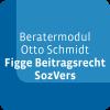 Beratermodul Otto Schmidt Figge Beitragsrecht Sozialversicherungsrecht