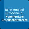 Beratermodul Otto Schmidt Kommentare Gesellschaftsrecht