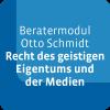 Beratermodul Otto Schmidt IPRB – Recht des geistigen Eigentums und der Medien