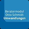 Beratermodul Otto Schmidt Umwandlungen im Steuer- und Gesellschaftsrecht