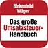 Birkenfeld/Wäger Das große Umsatzsteuer-Handbuch
